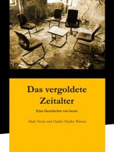 Das vergoldete Zeitalter - Cover der ersten Auflage